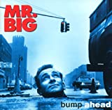 バンプ・アヘッド [Extra tracks, Limited Edition, Original recording remastered, SHM-CD] / MR.BIG (CD - 2009)