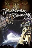 TM NETWORK -REMASTER- at NIPPON BUDOKAN 2007