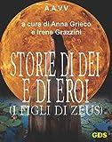 img - for Storie di D i e di Eroi - I figli di Zeus (Italian Edition) book / textbook / text book
