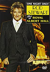 One Night Only - Rod Stewart Live at Royal Albert Hall