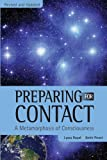 Preparing for Contact: A Metamorphosis of Consciousness (English Edition)