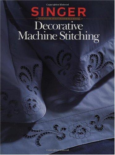 Decorative Machine Stitching (Singer), Singer
