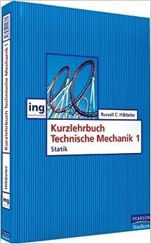 Kurzlehrbuch technische mechanik i statik pearson studium for Maschinenbau statik
