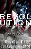 Love and Decay: Revolution, Episode Four