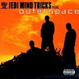 echange, troc Jedi Mind Tricks - Outerspace