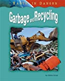 Garbage and Recycling (Earth in Danger)