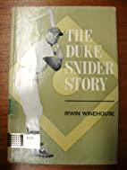 The Duke Snider story by Irwin Winehouse