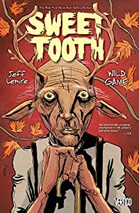 Sweet Tooth Volume 6: Wild Game