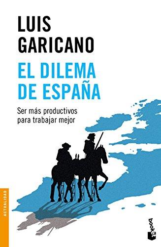El Dilema De España (Divulgación. Actualidad)