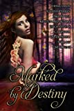 Marked by Destiny - C.M. Owens, Chrissy Peebles,...