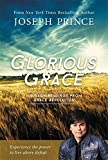 img - for Glorious Grace: 100 Daily Readings from Grace Revolution book / textbook / text book