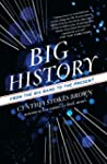 Big History: From the Big Bang to the...