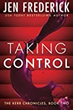 Taking Control (Kerr Chronicles)