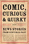 Comic, Curious and Quirky News Storie...