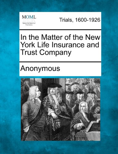 in-the-matter-of-the-new-york-life-insurance-and-trust-company