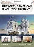 Ships of the American Revolutionary Navy (New Vanguard)