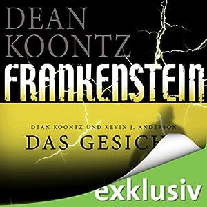 Das Gesicht (Frankenstein 1) Hörbuch
