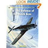 Fw 190 Defence of the Reich Aces (Aircraft of the Aces)