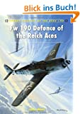 Fw 190 Defence of the Reich Aces (Aircraft of the Aces, Band 92)