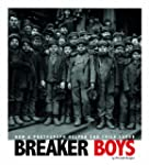 Breaker Boys: How a Photograph Helped...