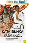 Kata Bunkai: Die geheimen Techniken i...
