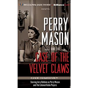 Perry Mason and the Case of the Velvet Claws Radio/TV Program