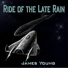 Ride of the Late Rain: Vergassy Chronicles, Book 1 (       UNABRIDGED) by James Young Narrated by Arwen Gwyneth Hubbard