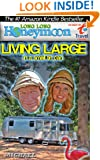 Long Long Honeymoon - Living Large in a Small Tin Can: Advice for Airstream / RV Travelers