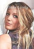 LOVE! Blake Lively