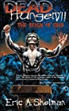 img - for Dead Hunger VII: The Reign of Isis (Volume 7) book / textbook / text book