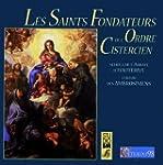 Les Saints Fondateurs de l'ordre cist...