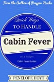 Quick Ways to Handle Cabin Fever on a Budget (Cabin Fever Guides)