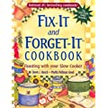 Fix-It and Forget-It Cookbook: Feasting with Your Slow Cooker [FIX-IT & FORGET-IT CKBK]