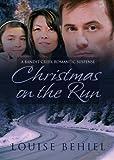 Christmas on the Run (Bandit Creek Book 32)