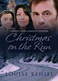 img - for Christmas on the Run (Bandit Creek Book 32) book / textbook / text book