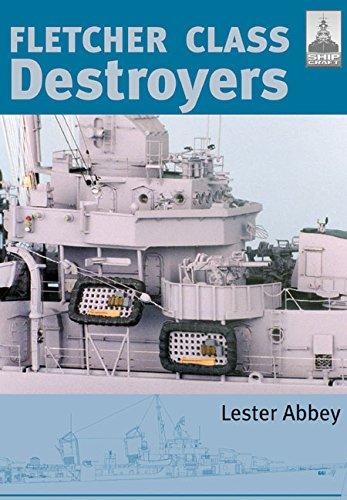 Fletcher and Class Destroyers: No. 8 (Shipcraft)