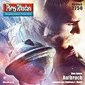 Aufbruch (Perry Rhodan 2750) Hörbuch von Uwe Anton Gesprochen von: Andreas Laurenz Maier