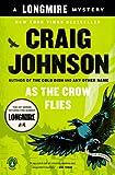 As the Crow Flies: A Walt Longmire Mystery (A Longmire Mystery)