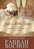 Just A Little Taste (Moments in Maplesville Book 3)