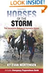 Horses of the Storm: The Incredible R...