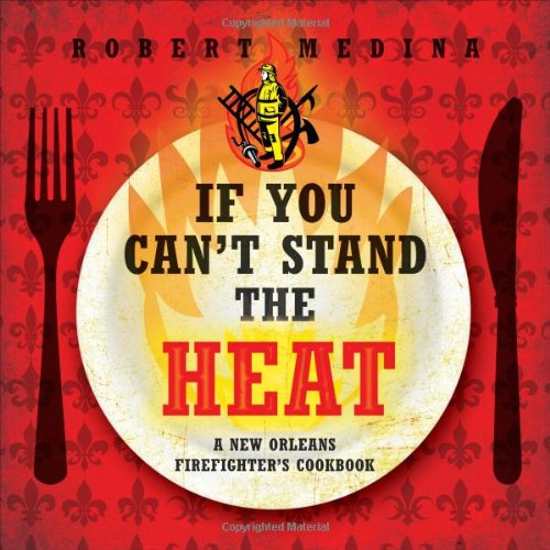 If You Cant Stand the Heat by Robert Medina