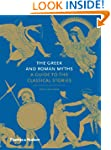 The Greek and Roman Myths: A Guide to...
