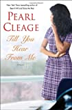 Till You Hear from Me: A Novel (0345506375) by Cleage, Pearl