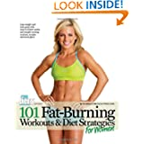 101 Fat-Burning Workouts & Diet Strategies For Women (101 Workouts) by Muscle & Fitness Hers
