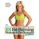 101 Fat-Burning Workouts & Diet Strategies For Women (101 Workouts) ~ Muscle & Fitness Hers