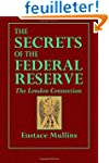 The Secrets of the Federal Reserve: T...