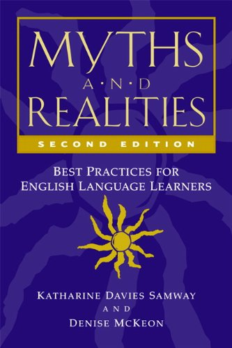 Myths and Realities, Second Edition: Best Practices for...