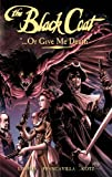 The Black Coat Volume 2: Or Give Me Death