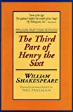 The Third Part of Henry the Sixth: Applause First Folio Editions (Applause Shakespeare Library Folio Texts) (Pt. 3)