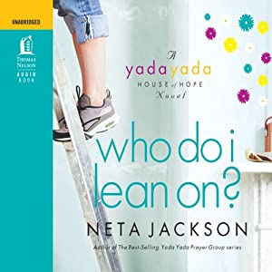 Who Do I Lean On? | [Neta Jackson]